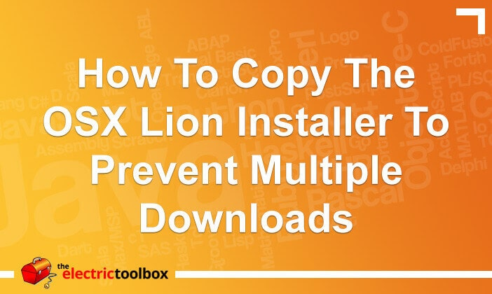 How to copy the OSX Lion installer to prevent multiple downloads