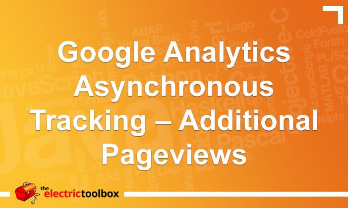 Google Analytics Asynchronous Tracking – Additional Pageviews