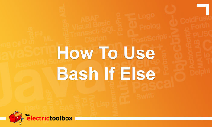 How To Use Bash if else Statement