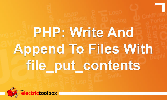 PHP: Write and append to files with file_put_contents