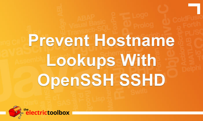 Prevent hostname lookups with openssh sshd